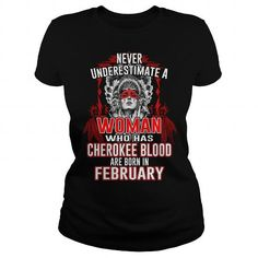 Awesome Tee Cherokee Blood born in February T shirts