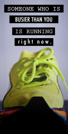You are never too busy for a workout. MAKE the time, you are worth it!