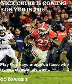Nick Chubb is coming for you!! I can't wait to see him soar and break some records this year!!!