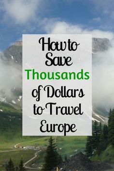 Tips for saving money while traveling and having a great experience Need some creative ways to save money for an upcoming trip? Check out how I saved thousands of dollars to travel Europe in only a few months. Youll want to save this for later! Backpacking Europe, Europe Travel Tips, European Travel, Budget Travel, Money Budget, Europe Destinations, Travel Packing, Travel Blog, Travel Advice