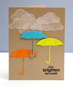 Such a simple card, but so lovely!  Who wouldn't be cheered up just from receiving this card?  It's a recognition that a person has gone through a tough time (the clouds), but that there is hope (the colorful, cheery umbrellas). Challenge7web