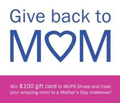 MUPS Shoes Giveaway - Mom To Bed By 8  $100 gift card