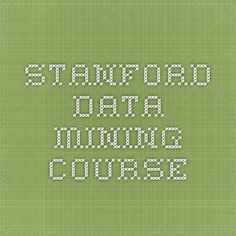 Stanford Data Mining Course