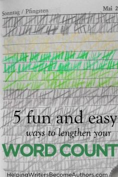 5 Fun and Easy Ways to Lengthen Word Count - Helping Writers Become Authors Writing Resources, Writing Prompts, Authors, Writers, Interior Monologue, Creative Writing Tips, Short Novels, Lists To Make, More Words
