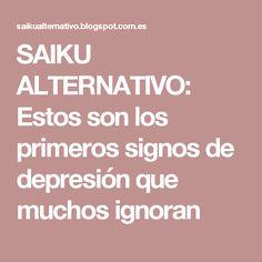 SAIKU ALTERNATIVO: Estos son los primeros signos de depresión que muchos ignoran
