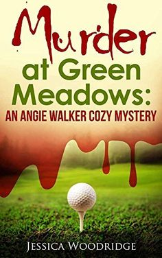 Murder at Green Meadows: Cozy Mystery Set In Florida: An Angie Walker Cozy Mystery, http://www.amazon.com/dp/B00TKU1B9A/ref=cm_sw_r_pi_awdm_gbLrvb10DR4GD