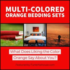 Check out these spectacular multi-colored orange bedding sets and better yet, check out what liking the color orange says about you. Orange Home Decor, Funky Home Decor, Home Decor Items, Funky Bedroom, Bedroom Decor, Orange Bed Sets, Best Thread Count, 3d Bedding Sets, Orange Bedding