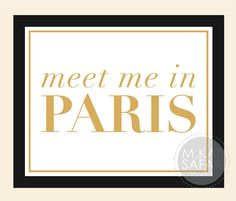 Meet Me In Paris  White and Gold  INSTANT DOWNLOAD by mkatsafar, $3.00