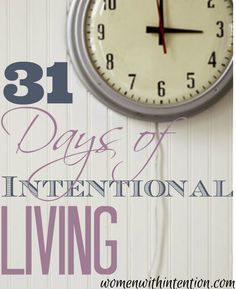 Welcome to 31 Days Of Intentional Living, beginning October 1st! Are you living your life or allowing life to happen to you? Do you ever wonder how your friends get so much done in a day? It's all about priorities, choices & actions! Come join in to live a life with intention and action!