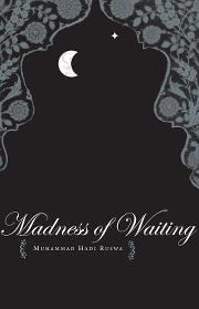 """Read """"The Madness of Waiting"""" by Muhammad Hadi Ruswa available from Rakuten Kobo. Published in March of Muhammad Hadi Ruswa's famous novel, Umrao Jaan Ada created a sensation when it came out, wit. Short Novels, Famous Novels, Film Base, Urdu Novels, What Book, Muhammad, Candid, Waiting, Fiction"""