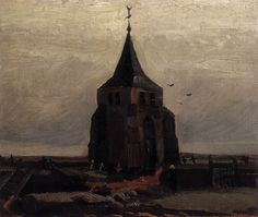 """Vincent van """"Gogh The Old Church Tower at Nuenen """" /  May 1884, Nuenen /  Oil on canvas on panel, 48 x 55 cm /  Private collection"""