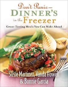 One of my favorite cookbooks (the other is Don't Panic #2).