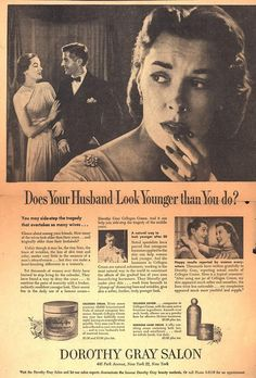 As good as the intentions of this ad may be (to help women), it also stirs up some insecurity in the targeted woman as well. Why the comparison in facial attributes between her and her husband? But Dorothy Gray aren't you a woman? You should be ashamed of yourself.