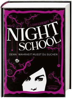 Night School - Du darfst keinem trauen Band 1 von C. I Love Books, This Book, Thriller, Night School, Thing 1, Books For Teens, Book Of Life, Book Lovers, Audiobooks