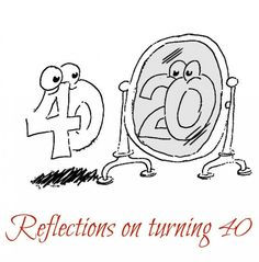 Reflections on Turning 40, why Turning 40 is NOT the new 20. #lifestyle #aging