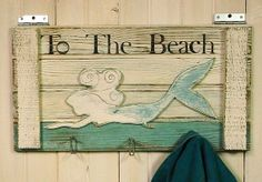 """To the Beach"" mermaid sign and wall rack with hooks"