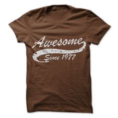Grab one of these stylish Awesome T Shirts http://www.sunfrogshirts.com/Awesome-since-1977.html?6199
