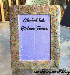 Sarah Jane's Craft Blog: Alcohol Ink Picture Frame
