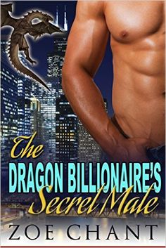 The Dragon Billionaire's Secret Mate: BBW Dragon Shifter Paranormal Romance - Kindle edition by Zoe Chant. Literature & Fiction Kindle eBooks @ Amazon.com.