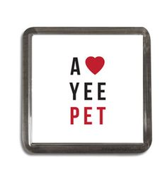 A love yee pet geordie accent slang Newcastle coaster