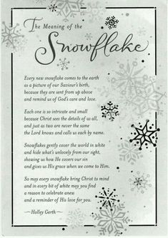 Snowflake Poem I've always LOVED Snowflakes. Christmas Quotes, A Christmas Story, All Things Christmas, Winter Christmas, Christmas Readings, Christmas Jesus, Christmas Poems Christian, Family Christmas, Xmas Poems