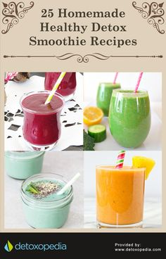 25 Homemade Healthy Detox Smoothie Recipes