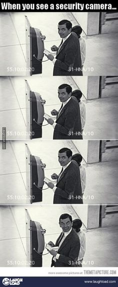 When you see a security camera...how can you not laugh at Rowen?