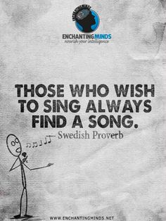 there is always a song