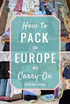 How to Pack for Europe in a Carry-On: Packing Guide