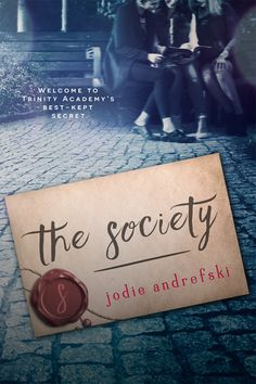 Cover Reveal: THE SOCIETY by Julie Andrefski | Miss Riki