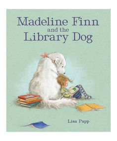 Take a look at this Madeline Finn & the Library Dog Hardcover today!