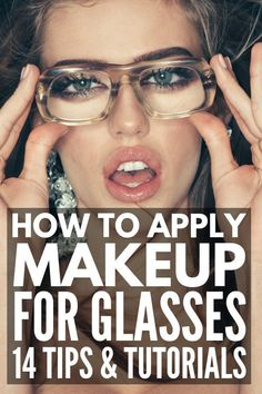 Make-up with Glasses: 14 Utility Tricks to Make Your Eyes Pop! Make-up Ideas for Glasses Prom Makeup Looks, Fall Makeup Looks, Makeup Looks Everyday, Natural Everyday Makeup, Cat Eye Makeup, Smokey Eye Makeup, Mac Cosmetics, Make Up Dupes, Makeup Application