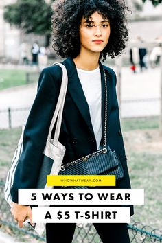 Live in a white t-shirt? That's ok. Here's proof that it's the most versatile thing hanging in your closet.