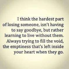 Quote about loosing someone you care about. More