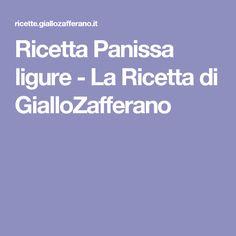 Ricetta Panissa ligure - La Ricetta di GialloZafferano
