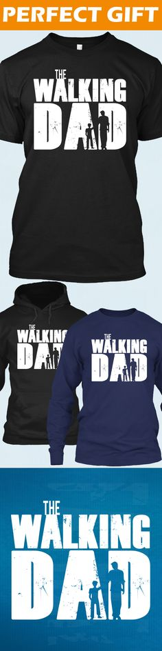 The Walking Dad - Limited edition. Order 2 or more for friends/family & save on shipping! Makes a great gift!