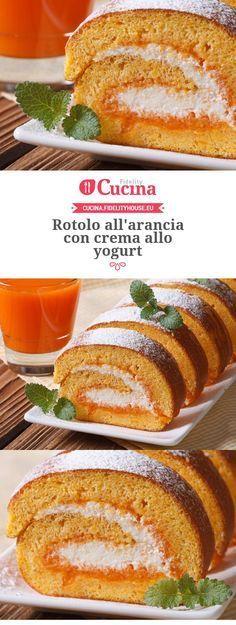 Rotolo all'arancia con crema allo yogurt.orange roll filled with yogurth cream Best Italian Recipes, Italian Desserts, Favorite Recipes, Sweet Recipes, Cake Recipes, Dessert Recipes, Easy Cooking, Cooking Recipes, Confort Food