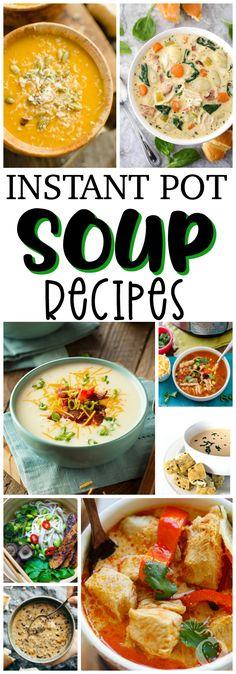 Instant+Pot+Soup+Recipes #instantpot+#instantpotrecipes+#souprecipes+#instantpotsoup