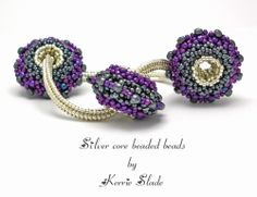 Kerrie Slade ~ Contemporary Beadwork - Tutorials for sale. Core Beaded Beads!
