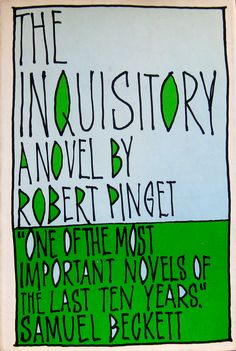 The Inquisitory by Roger Pinget. Grove Press, 1966. Hardcover edition. Cover by Roy Kuhlman. With his hand-drawn typeface. www.roykuhlman.com