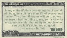 Warren Buffett Money Quote saying keeping money you don't need is of no value, so give it to those who get something from it