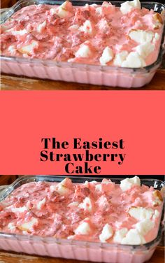 The Easiest Strawberry Cake