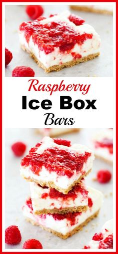Raspberry Ice Box Bar Dessert - Easy & quick fruit dessert. Take advantage of all the yummy, inexpensive fruit available during the summer and make this raspberry ice box bars dessert recipe! | fresh fruit, icebox recipe, easy recipe, summer dessert idea, red and white, raspberries