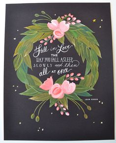Fall in Love Art Print/John Green Quote 11 x 14 by firstsnowfall, $46.00