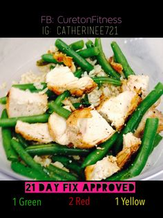 21 Day Fix lunch! Grilled chicken, steamed green beans and brown rice (sautéed in evoo and garlic). Sprinkle with pepper. Delicious and simple!