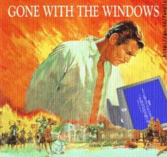 gone with the windows!