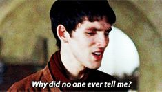 merlin finding out about his father. Colin is such a good actor