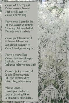 Waarom leef ik hier op aarde   www.troostgeschenk.nl.................lbxxx.