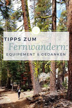 Tipps zum Fernwandern: Equipment & Gedanken