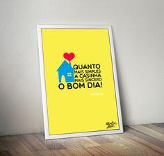 Download válido !!!! blog de decoração Um lar para Amar: Quanto mais simples a casinha, mais sincero o Bom dia! (Pôster Grátis)